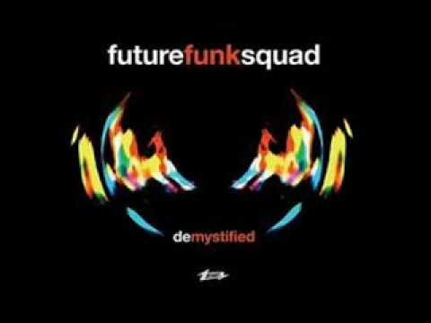 Future Funk Squad - De Mystified