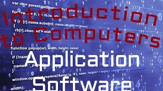 Computer Software : Application Software (03:05)