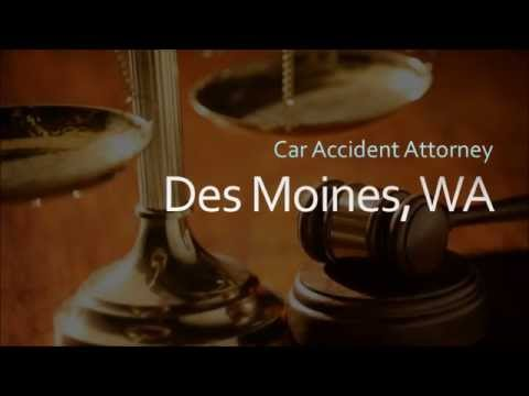 Des Moines Car Accident Attorney - Personal Injury Lawyer Des Moines WA