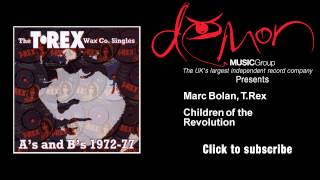 Marc Bolan, T. Rex - Children of the Revolution