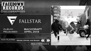 Watch Fallstar Drags Drugs And Bones video