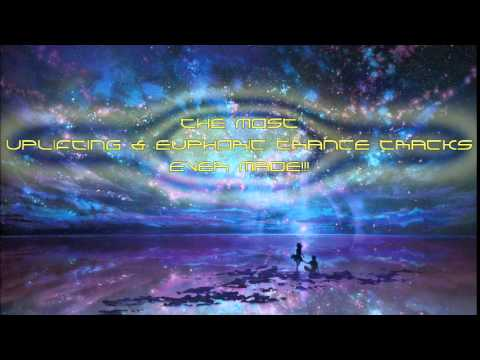 Top 20 of The Most Uplifting and Euphoric Trance Tracks Ever Made!!