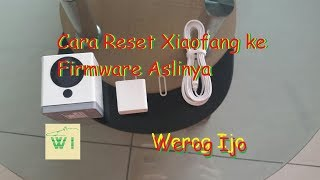 Xiaomi Dafang Firmware FIX For Boot Loop & Connection Errors