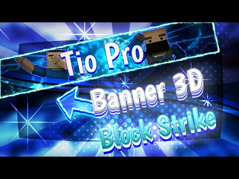 Block Strike-COMO FAZER BANNER 3D-PELO ANDROID   FICA ÉPICO   AVANÇADO