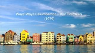 Waya Waya Calumbambe - Roy Hereveen (1979)