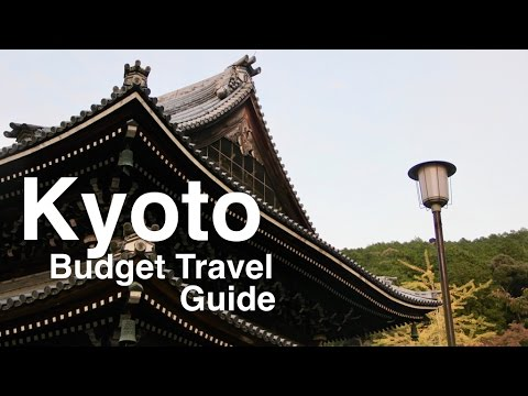 Kyoto Budget Travel Guide