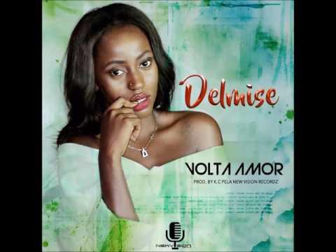 Delmise - Volta Amor [Kizomba 2017]