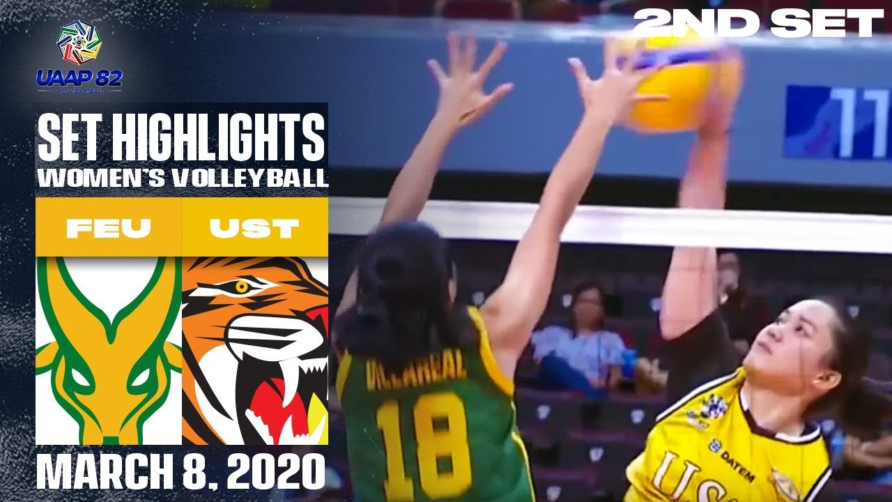 Feu Vs Ust March 8 2020 Set 2 Highlights Uaap 82 Wv Youtube