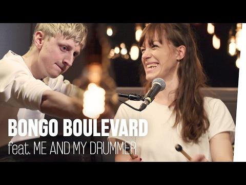 ME AND MY DRUMMER live im #BongoBoulevard