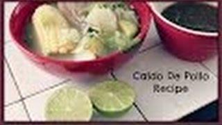 Caldo De Pollo (chicken Soup)  Recipe