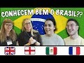 O que os GRINGOS DO MUNDO Conhecem do Brasil?