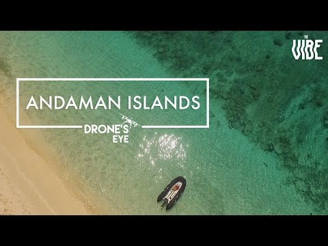 Andaman Islands | Drone's Eye | TheVibe Visuals