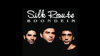 Top 3 best Silk Route Band Songs