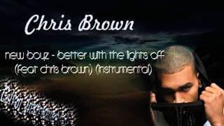 New Boyz - Better With The Lights Off (Feat Chris Brown) (Instrumental Download)