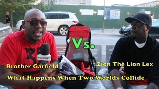 Garfield Vs  Zion Lexx What Happens When 2 Worlds Collide
