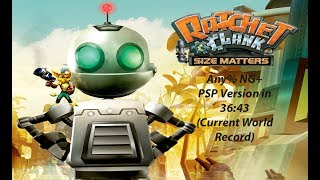 [Former World Record] Ratchet & Clank: Size Matters NG+ Any% (PSP) in 36:43!!!!!