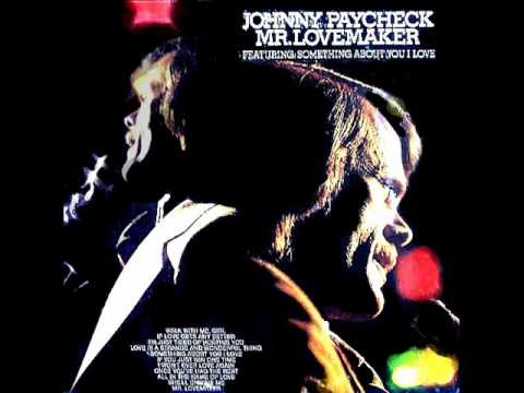 Johnny Paycheck - There's Just Something About You I Love