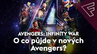 Avengers: Infinity War: Seznamte se s vyvrcholením Marvel ságy
