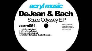 Dejean & Bach - Night Flight (Da Funk Dust Off Remix)