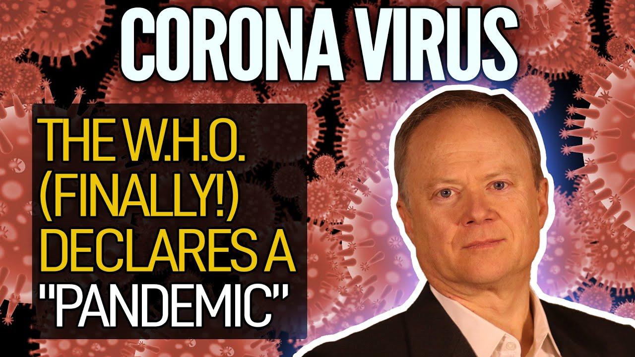 The W.H.O. (Finally!) Declares Coronavirus A