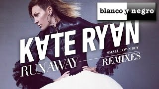 Kate Ryan - Runaway (Smalltown Boy) Christian Liebeskind Remix
