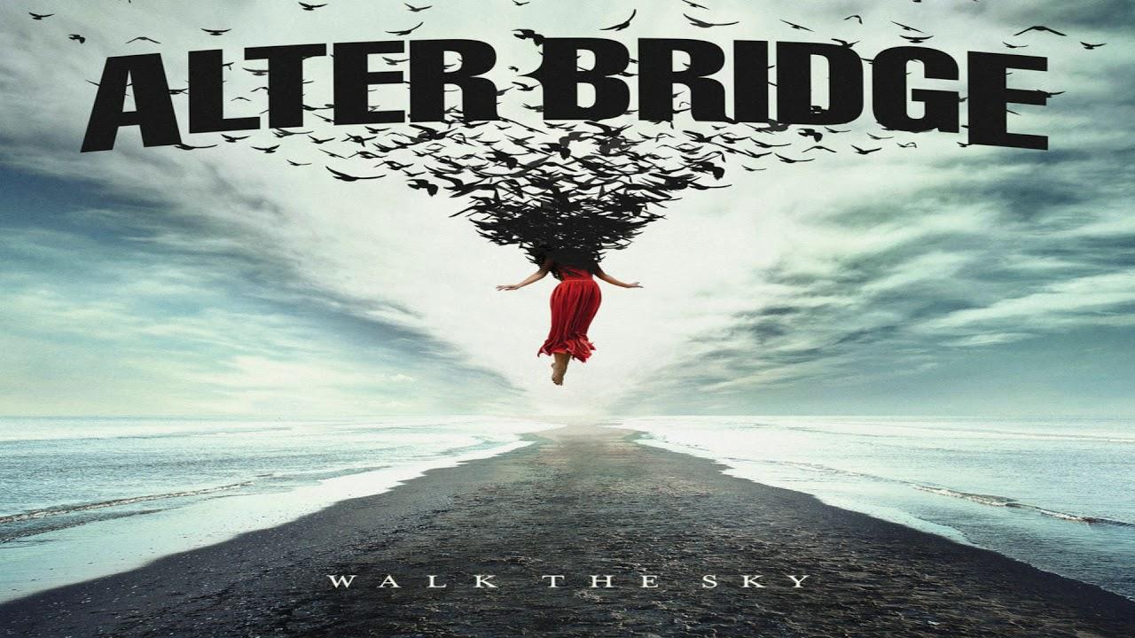 Download Alter Bridge - Walk The Sky (Full Album)