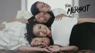 Yura Yunita - Merakit (Official Music Video)