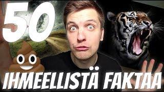 50 IHMEELLISTÄ FAKTAA MAAILMASTA #8