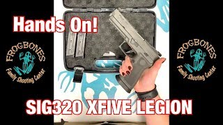 Hands On! The NEW SIG320 XFive Legion