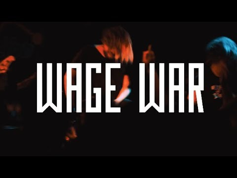 Wage War (full set) @ Chain Reaction