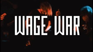 Wage War (full set) @ Chain Reaction
