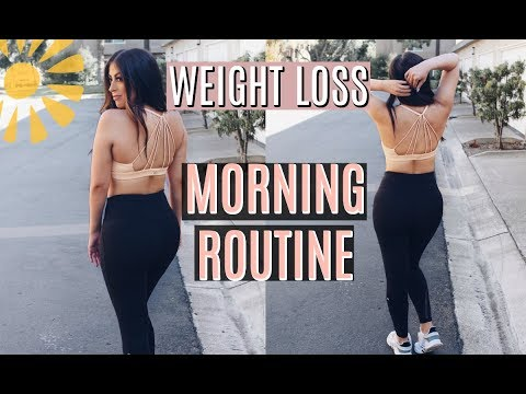 MY WEIGHT LOSS MORNING ROUTINE