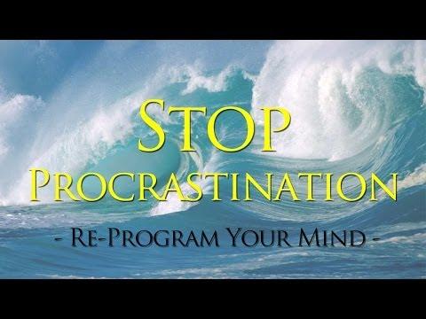 Don't Procrastinate Watching - Ultra Strong Stop Procrastination Subliminal with Theta Brainwaves