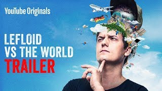 LeFloid VS The World - Official Trailer