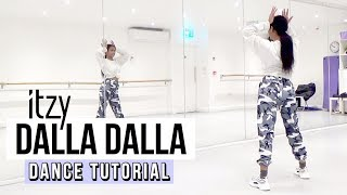 [FULL TUTORIAL] ITZY - 'DALLA DALLA (달라달라)'  - Dance Tutorial - FULL EXPLANATION