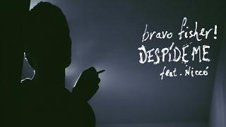 Bravo Fisher! - Despídeme feat. Niccó (lyric video)