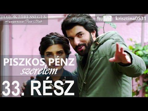 Piszkos Pénz, Szerelem 33.rész- Kara Para Ask (Hungarian subtitles) letöltés