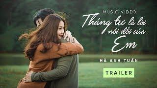 [Trailer] Tháng Tư Là Lời Nói Dối Của Em - Hà Anh Tuấn