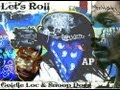watch he video of Snoop Dogg---Goldie Loc---Let's Roll.(HQ)