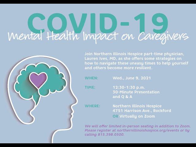 COVID 19: Mental Health Impact on Caregivers