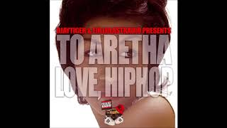 Aretha Franklin Vs. Hip-Hop Classics – To Aretha | Love, Hip-Hop (Full Album)