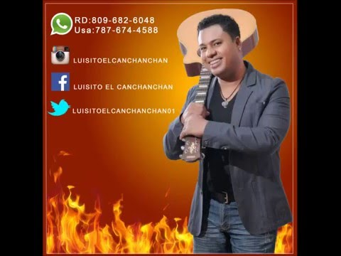 Luisito el Canchanchan - Mix Exitos