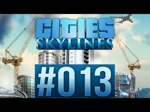 CITIES: SKYLINES #013 - Thomas the Dank Engine ★ Let's Play Cities: Skylines
