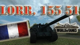 World of Tanks /// Lorraine 155 51 - French Scumbag