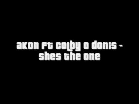 Akon ft Colby O Donis - Shes The One