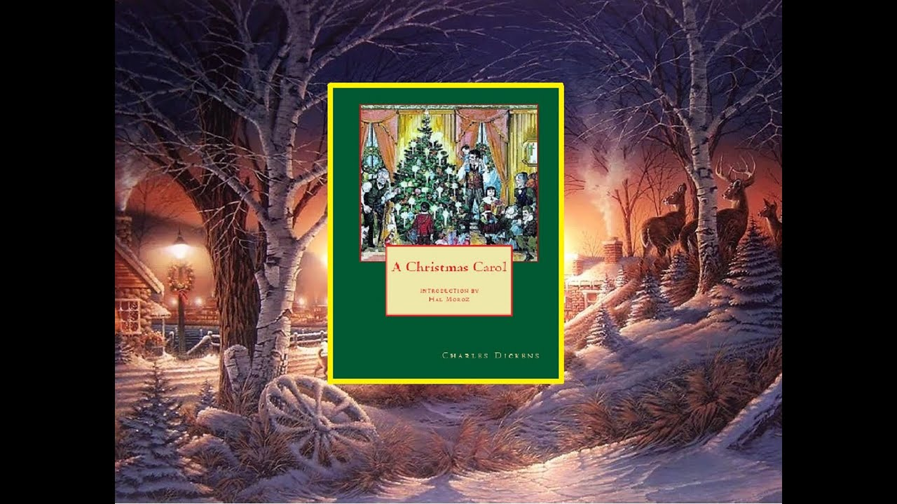 """""""A Christmas Carol"""" by Charles Dickens with Hal Moroz ~ Let it Snow! - YouTube"""