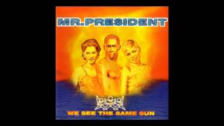 Mr. President - goodbye lonely heart [1996]