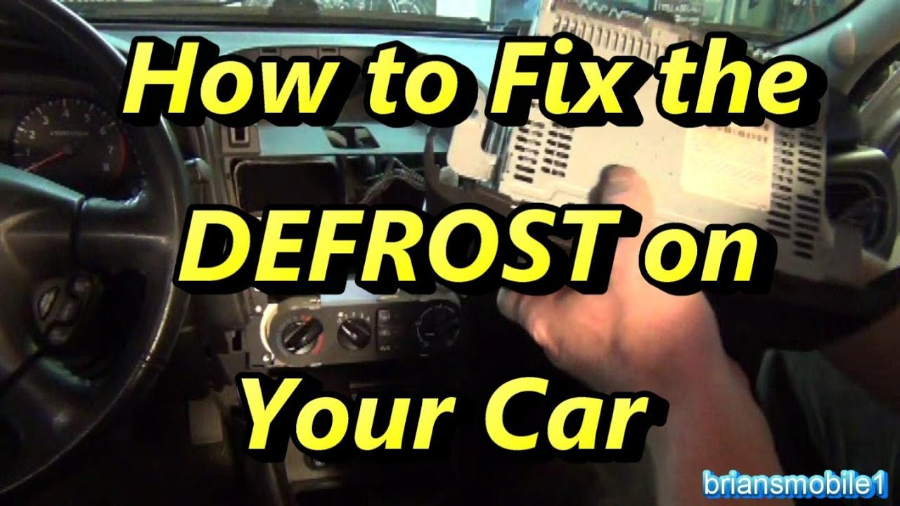 How To Fix The Defrost In Your Car Or Truck Viyoutube