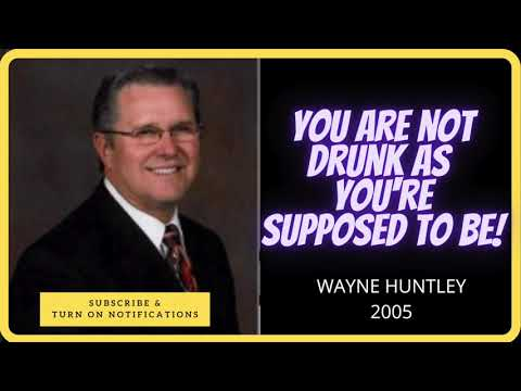 You are Not Drunk as You're Supposed to Be | Wayne Huntley 2005