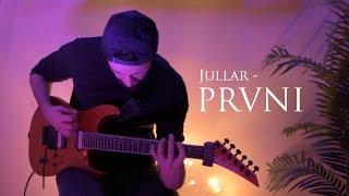 Jullar - Prvni / PlayThrough /
